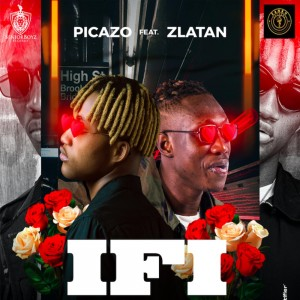 Download Music Mp3:- Picazo Ft Zlatan – If I