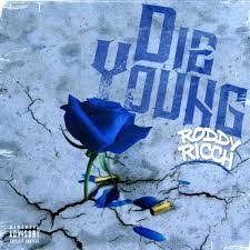 Download Music Mp3:- Roddy Ricch - Die Young