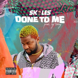 Download Music Mp3:- Skales – Done To Me
