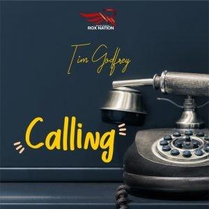 Download Gospel Music Mp3:- Tim Godfrey – Calling