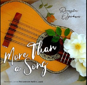 Download Music Mp3:- Dunsin Oyekan – More Than A Song