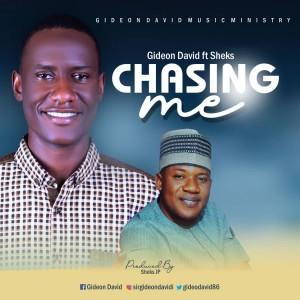 Gideon David Ft Sheks JP - Chasing Me