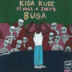 Download Music Mp3:- Kida Kudz Ft Falz x Joey B – Buga