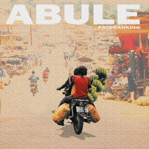 Download Music Mp3:- Patoranking – Abule