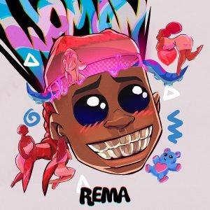 Download Music Mp3:- Rema - Woman (Prod. By Ozedikus & Altims)