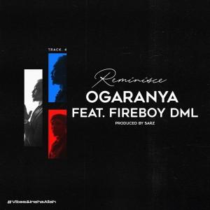 Download Music Mp3:- Reminisce Ft Fireboy DML – Ogaranya