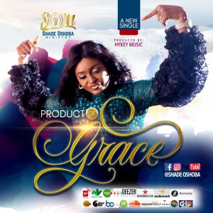 Download Music Mp3:- Sade Oshoba – Product of Grace
