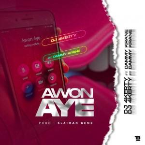 Download Music Mp3:- DJ 4Kerty Ft Dammy Krane – Awon Aye