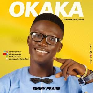 Download Gospel Music Mp3:- Emmy Praise - Okaka