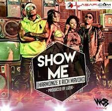 Download Music Mp3:- Harmonize Ft Rich Mavoko - Show Me