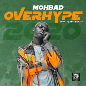 Download Music Mp3:- Mohbad – Overhype