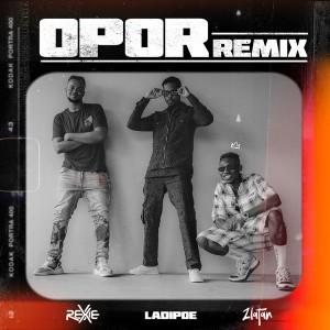 Download Music Mp3:- Rexxie Ft Zlatan x LadiPoe – Opor (Remix)