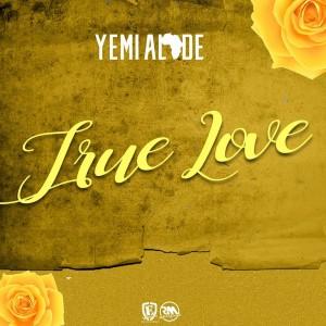 Download Music Mp3:- Yemi Alade – True Love