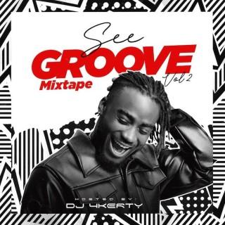 Download Mixtape Mp3:- DJ 4Kerty – See Groove Mixtape (Vol. 2)