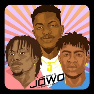 Download Music Mp3:- Jinmi Abduls Ft Oxlade x Joeboy – Jowo