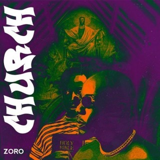 Download Music Mp3:- Zoro – Church