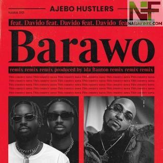 Download Music Mp3:- Ajebo Hustlers Ft Davido – Barawo (Remix)