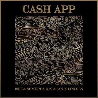 Download Music Mp3:- Bella Shmurda – Cash App Ft. Zlatan, Lincoln
