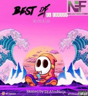 Download Mixtape Mp3:- DJ AfroNaija – Best Of El Corizo Mix
