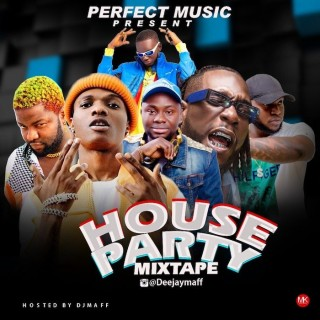 Download Mixtape Mp3:- DJ Maff – House Party Mix