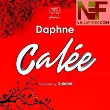 Download Music Mp3:- Daphne - Calée