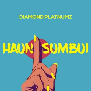 Download Music Mp3:- Diamond Platnumz – Haunisumbui