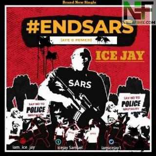 Download Music Mp3:- Icejay – EndSARS (#EndPoliceBrutality)