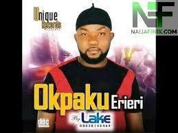 Download Music Mp3:- Lake - Okpaku Erieri