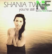 Download Music Mp3:- Shania Twain - You're Still The One