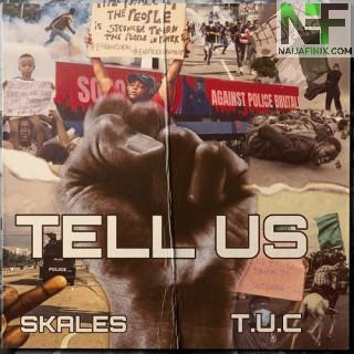 Download Music Mp3:- Skales – Tell Us