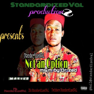 Download Music Mp3:- Standardizedval - Not An Option