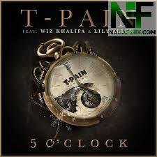 Download Music Mp3:- T-Pain Ft Wiz Khalifa x Lily Allen - 5 O'clock