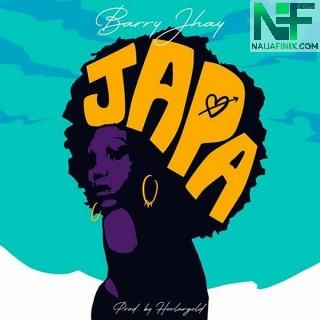 Download Music Mp3:- Barry Jhay – Japa