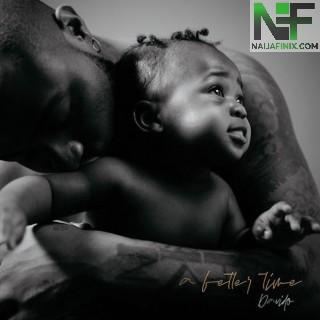 Download Full Album Mp3:- Davido – A Better Time
