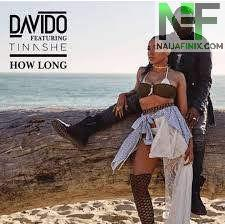 Download Music Mp3:- Davido Ft Tinashe - How Long