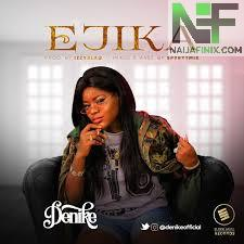 Download Music Mp3:- Denike - Ejika
