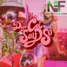 Download Music Mp3:- Doja Cat - Say So ft. Nicki Minaj