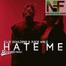 Download Music Mp3:- Ellie Goulding Ft Juice WRLD - Hate Me