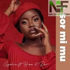Download Music Mp3:- Gyakie Ft Bisa Kdei - Sor Mi Mu