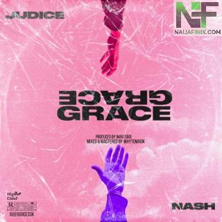 Download Music Mp3:- Judice Ft Nash - Grace