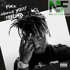 Download Music Mp3:- Juice WRLD – Fuck About Your Feelings