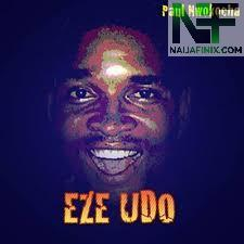 Download Music Mp3:- Paul Nwokocha - Ezeudo