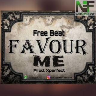 Download Freebeat:- Victor AD & Kizz Daniel - Favour Me (Prod. By Xperfect)