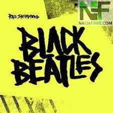 Download Music Mp3:- Rae Sremmurd Ft Gucci Mane - Black Beatles