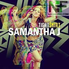Download Music Mp3:- Samantha J - Tight Skirt