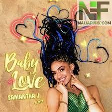 Download Music Mp3:- Samantha J. Ft R. City - Baby Love
