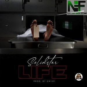 Download Music Mp3:- Solidstar – Life