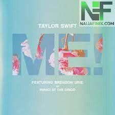 Download Music Mp3:- Taylor Swift - Me
