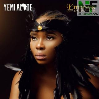 Download Full Album Mp3:- Yemi Alade – Empress