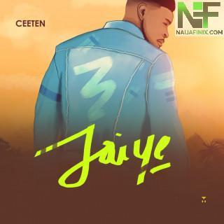Download Music Mp3:- Ceeten - Jaiye